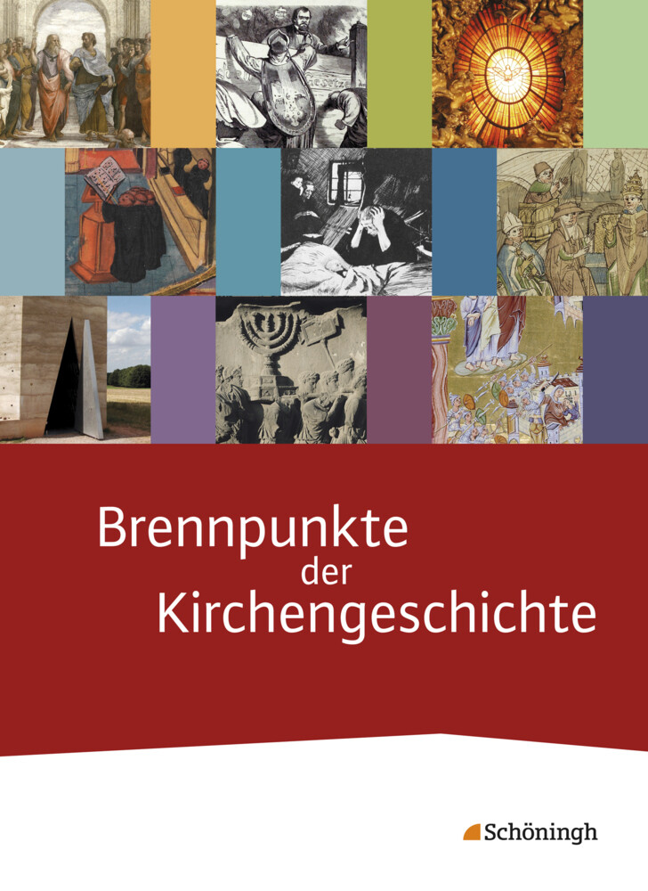 Brennpunkte der Kirchengeschichte. Schülerband ...