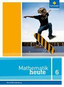 Mathematik heute 6. Schülerband. Grundschulen. Berlin und Brandenburg