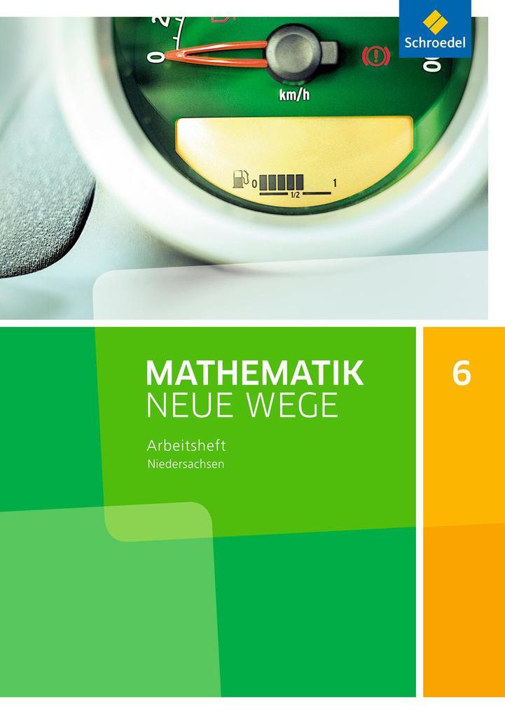 Mathematik Neue Wege SI 6. Arbeitsheft. G9. Niedersachsen als Buch (geheftet)