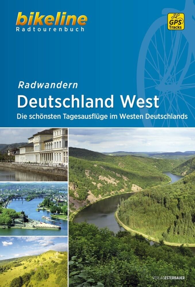 Radwandern Deutschland West als Buch von