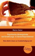 Psychische Hintergründe bei Ernährungs- und Gewichtsproblemen