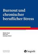 Burnout und chronischer beruflicher Stress