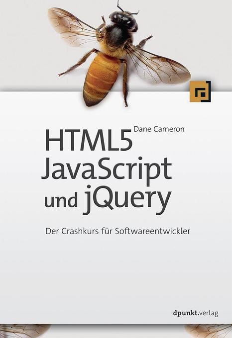 HTML5, JavaScript und jQuery als Buch von Dane ...