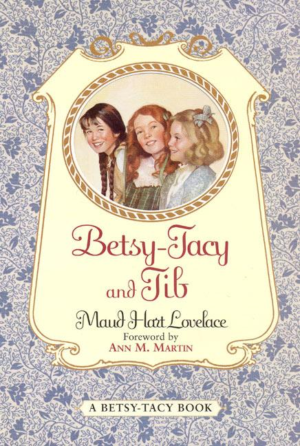 Betsy-Tacy and Tib als Taschenbuch