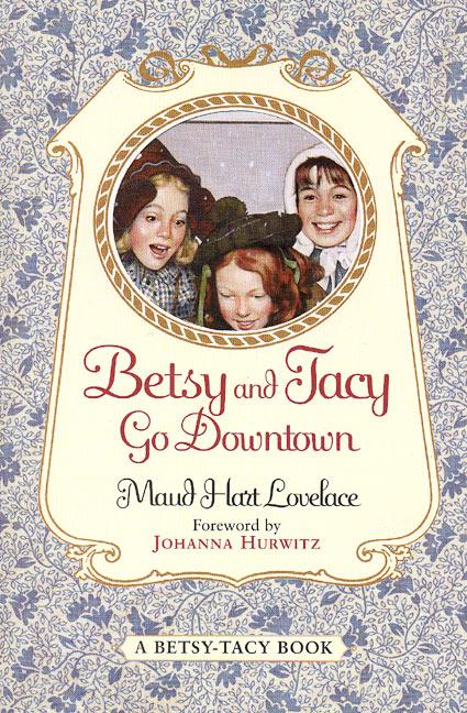 Betsy and Tacy Go Downtown als Taschenbuch