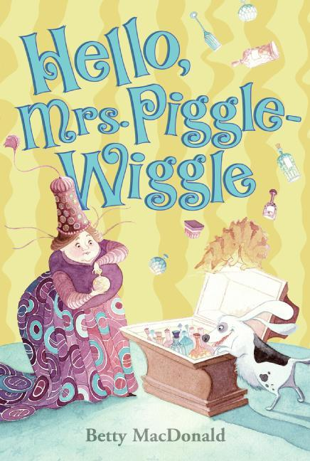 Hello, Mrs. Piggle-Wiggle als Taschenbuch