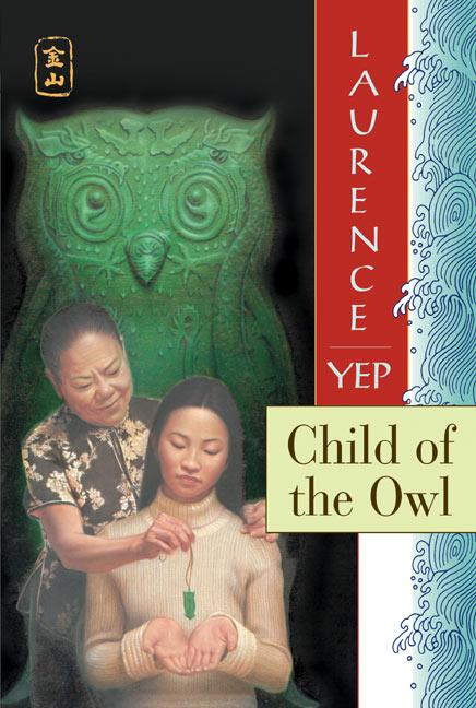 Child of the Owl: Golden Mountain Chronicles: 1965 als Taschenbuch