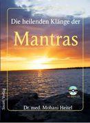Die heilenden Klänge der Mantras