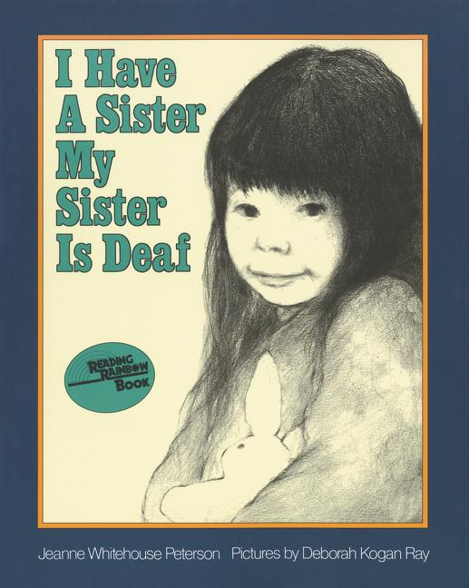 I Have a Sister--My Sister Is Deaf als Taschenbuch