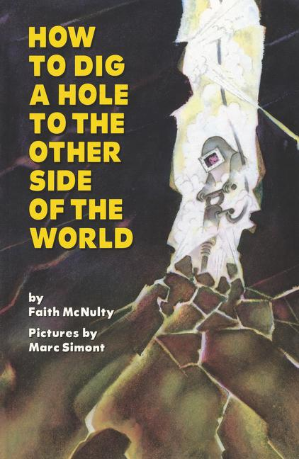 How to Dig a Hole to the Other Side of the World als Taschenbuch