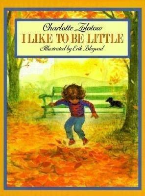 I Like to Be Little als Taschenbuch