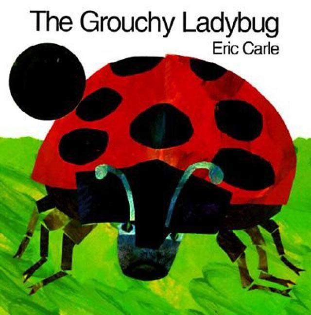 The Grouchy Ladybug als Taschenbuch