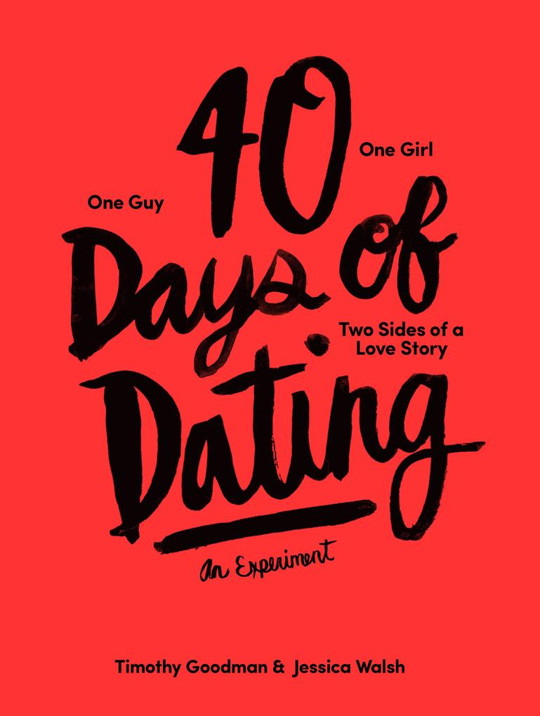 40 Days of Dating als eBook Download von Jessic...