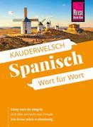 Reise Know-How Kauderwelsch Spanisch - Wort für Wort: Kauderwelsch-Sprachführer Band 16
