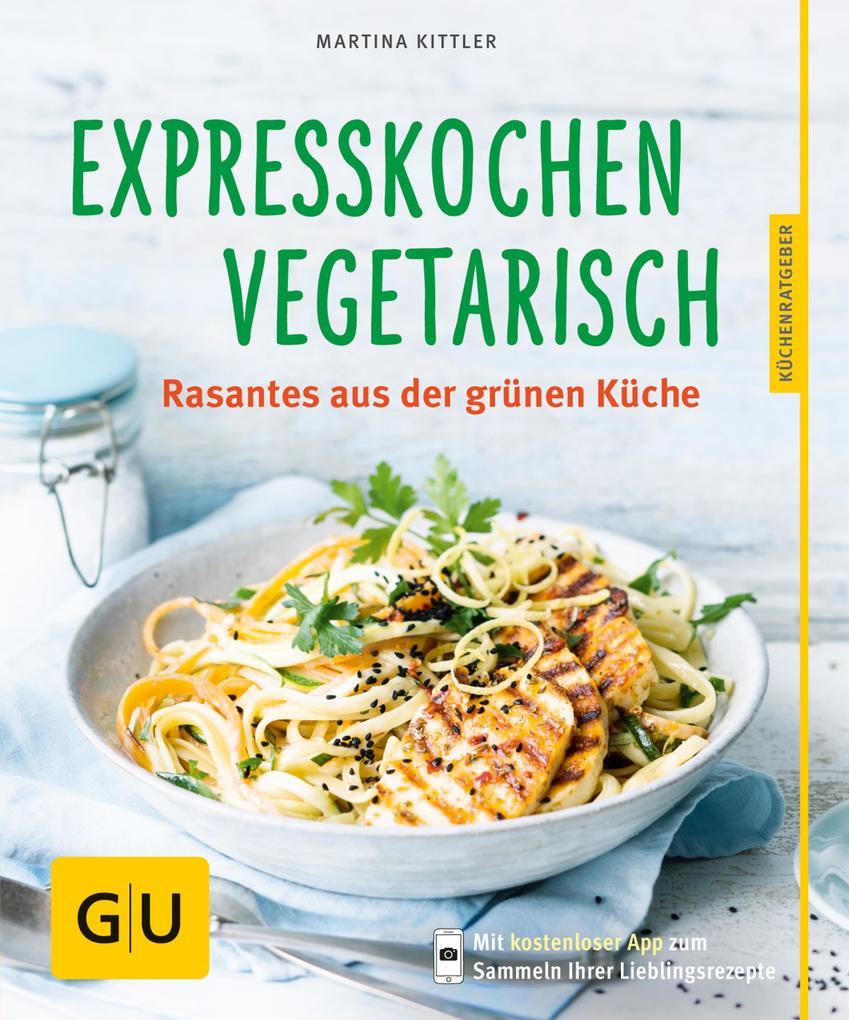 Expresskochen Vegetarisch als eBook