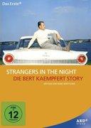 Strangers in the Night - Die Bert Kaempfert Story