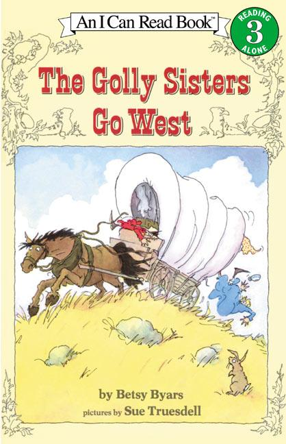 The Golly Sisters Go West als Taschenbuch