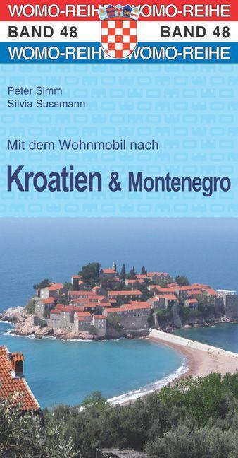 Kroatien und Montenegro als Buch von Peter Simm...