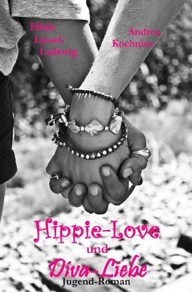 Hippie-Love und Diva-Liebe als Buch von Andrea ...