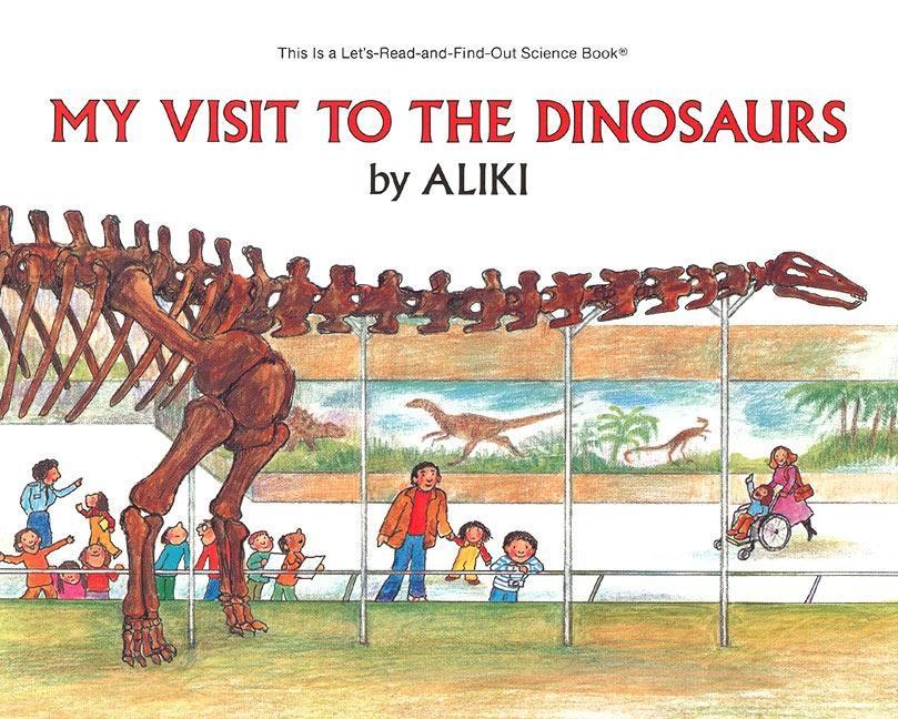 My Visit to the Dinosaurs als Taschenbuch