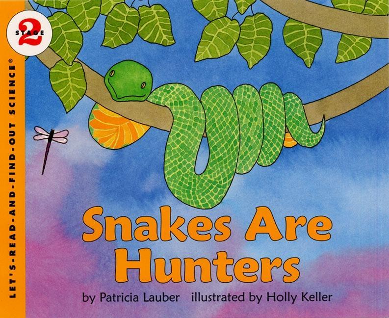 Snakes Are Hunters als Taschenbuch