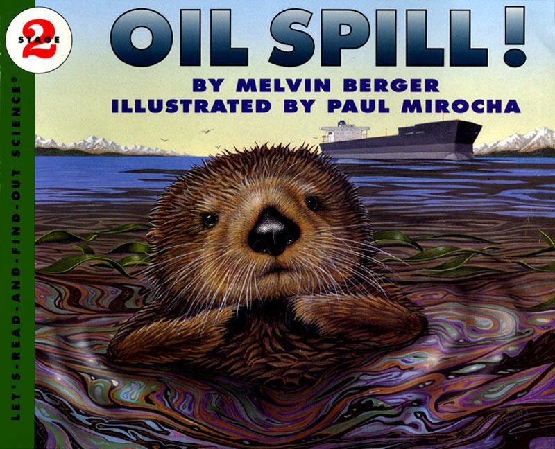 Oil Spill! als Taschenbuch
