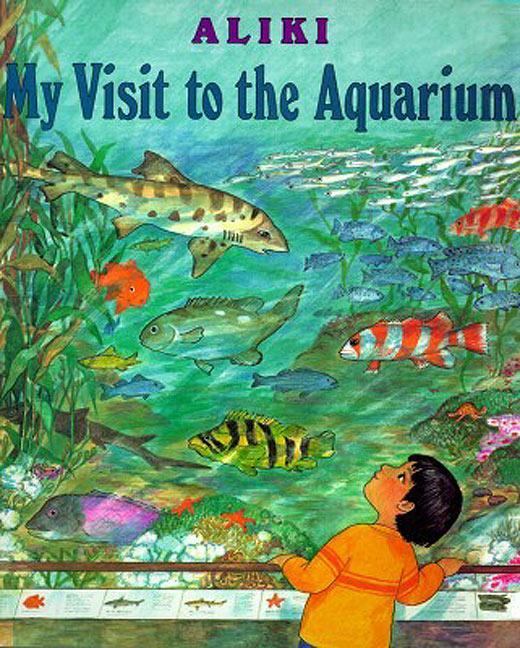 My Visit to the Aquarium als Taschenbuch