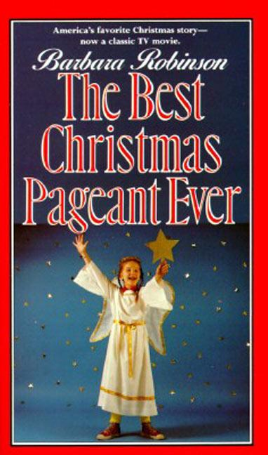 The Best Christmas Pageant Ever als Buch