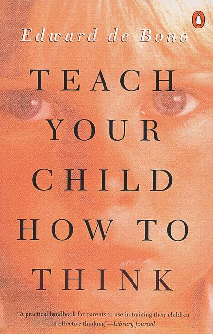 Teach Your Child How to Think als Taschenbuch