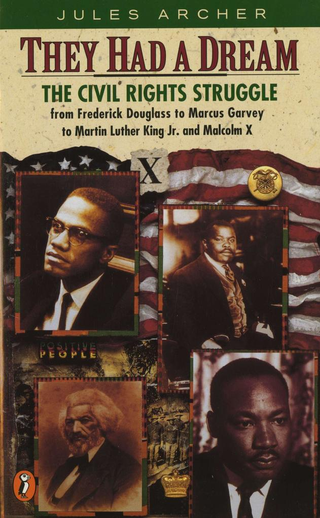 They Had a Dream: The Civil Rights Struggle from Frederick Douglass...Malcolmx als Taschenbuch