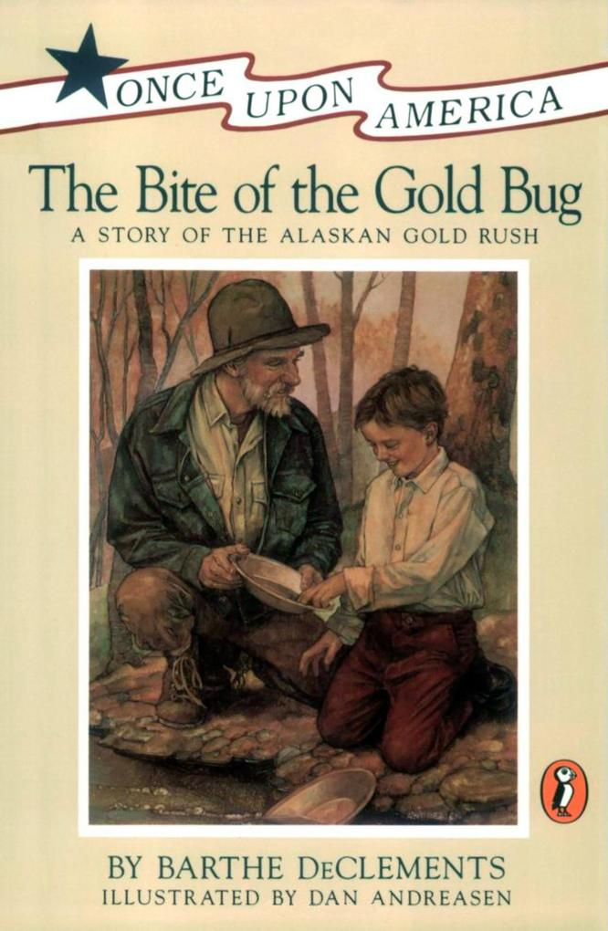 The Bite of the Gold Bug: A Story of the Alaskan Gold Rush als Taschenbuch
