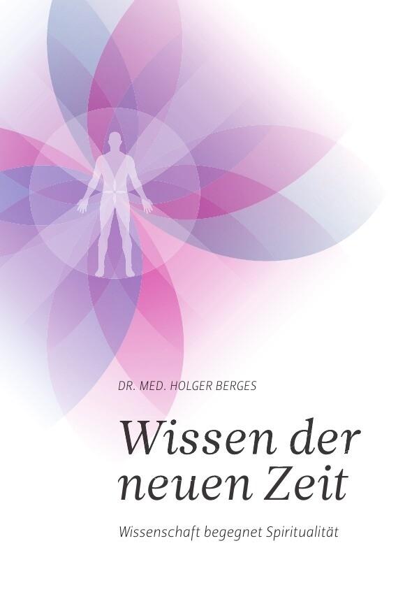 Wissen der neuen Zeit als Buch von Holger Berges