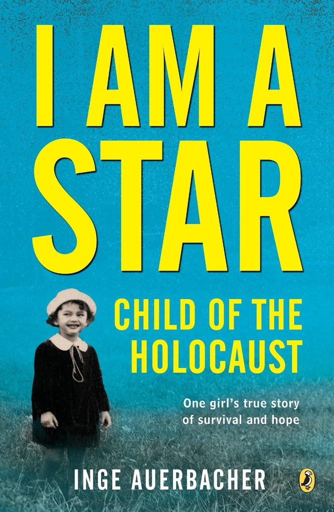 I Am a Star: Child of the Holocaust als Taschenbuch