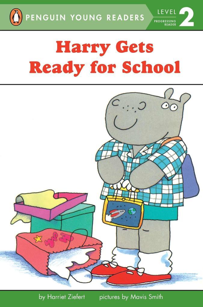 Harry Gets Ready for School: Level 1 als Taschenbuch