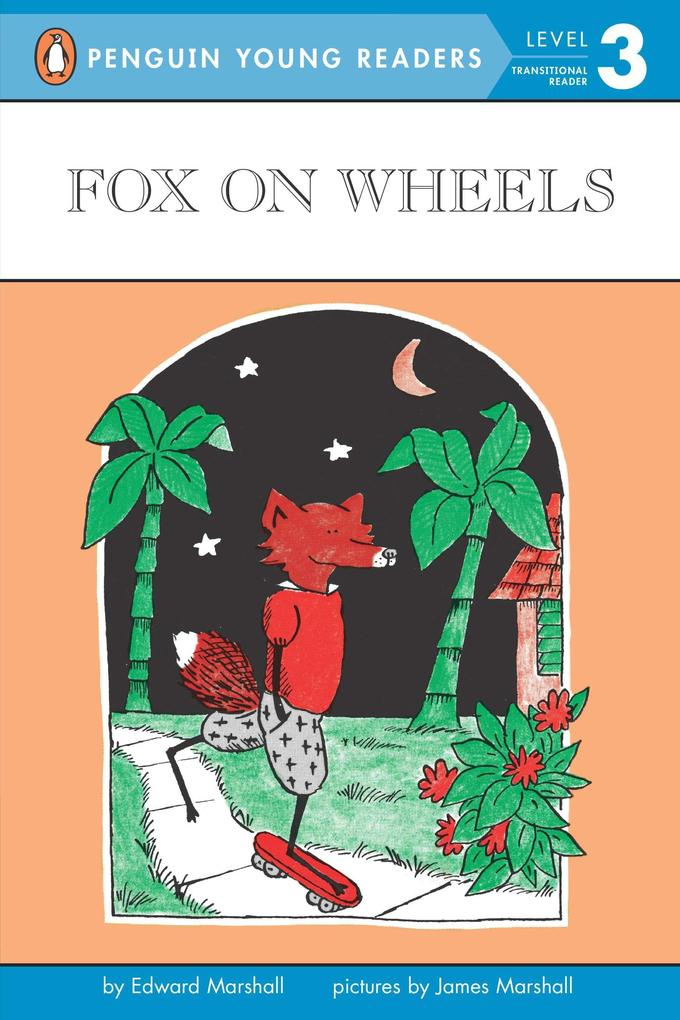 Fox on Wheels: Level 3 als Taschenbuch