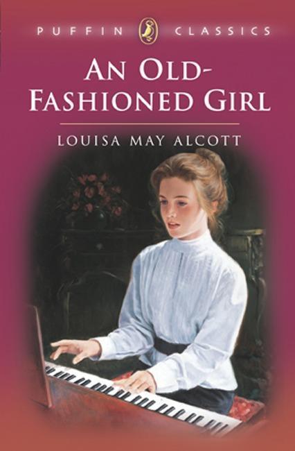 An Old-Fashioned Girl als Taschenbuch