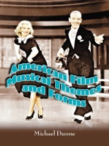 American Film Musical Themes and Forms als eBoo...