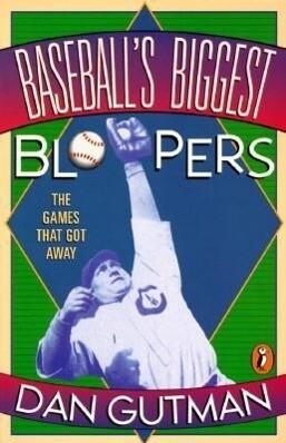 Baseball's Biggest Bloopers: The Games That Got Away als Taschenbuch
