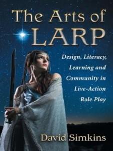 The Arts of LARP als eBook Download von David S...