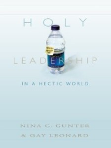 Holy Leadership in a Hectic World als eBook Dow...