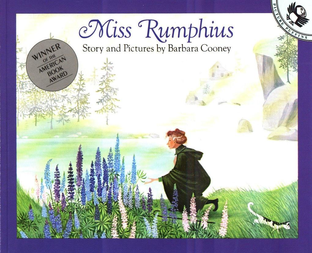 Miss Rumphius: Story and Pictures als Taschenbuch