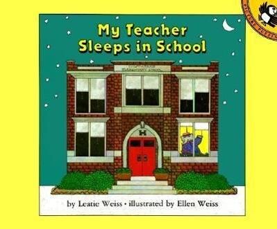 My Teacher Sleeps in School als Taschenbuch