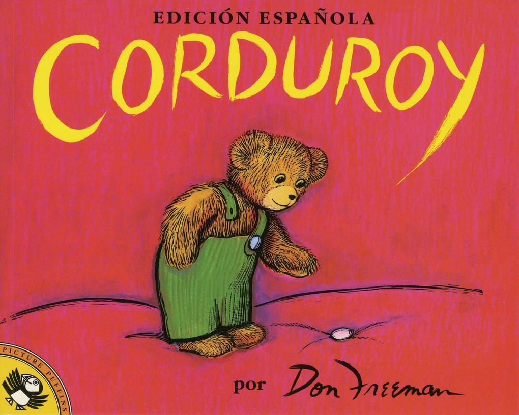 Corduroy (Spanish Edition) als Taschenbuch