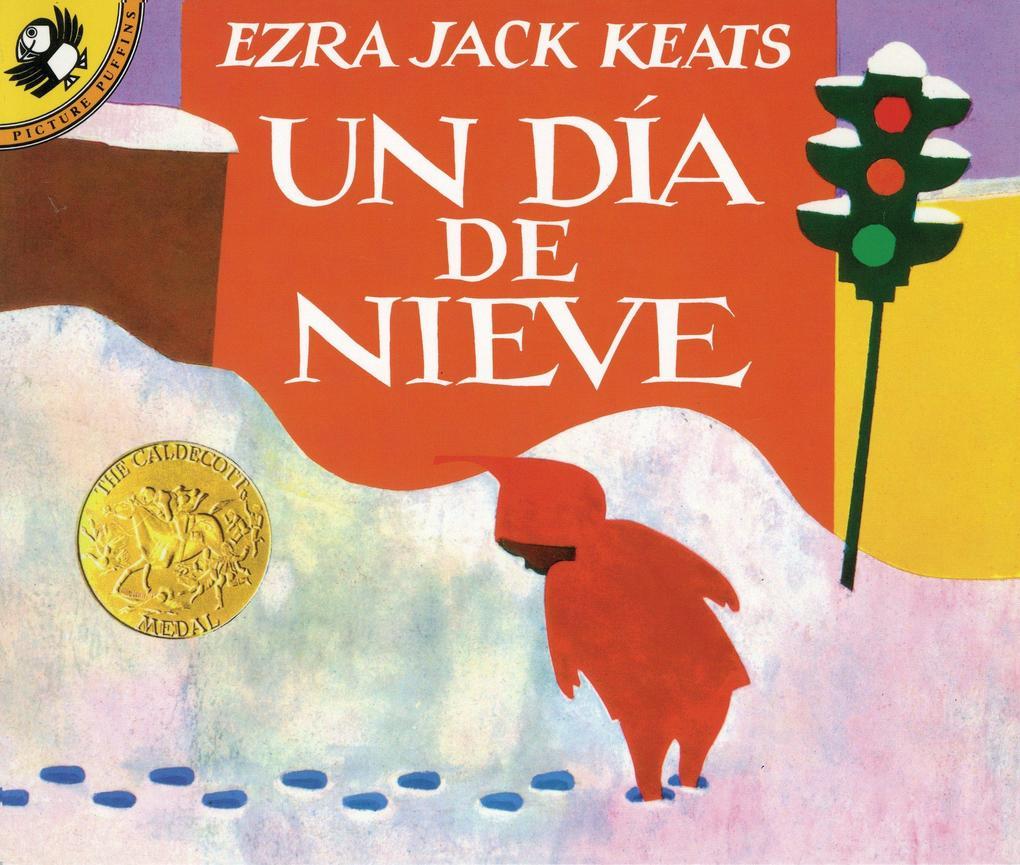 Un Dia de Nieve = The Snowy Day als Taschenbuch