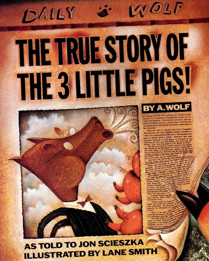 The True Story of the 3 Little Pigs als Taschenbuch