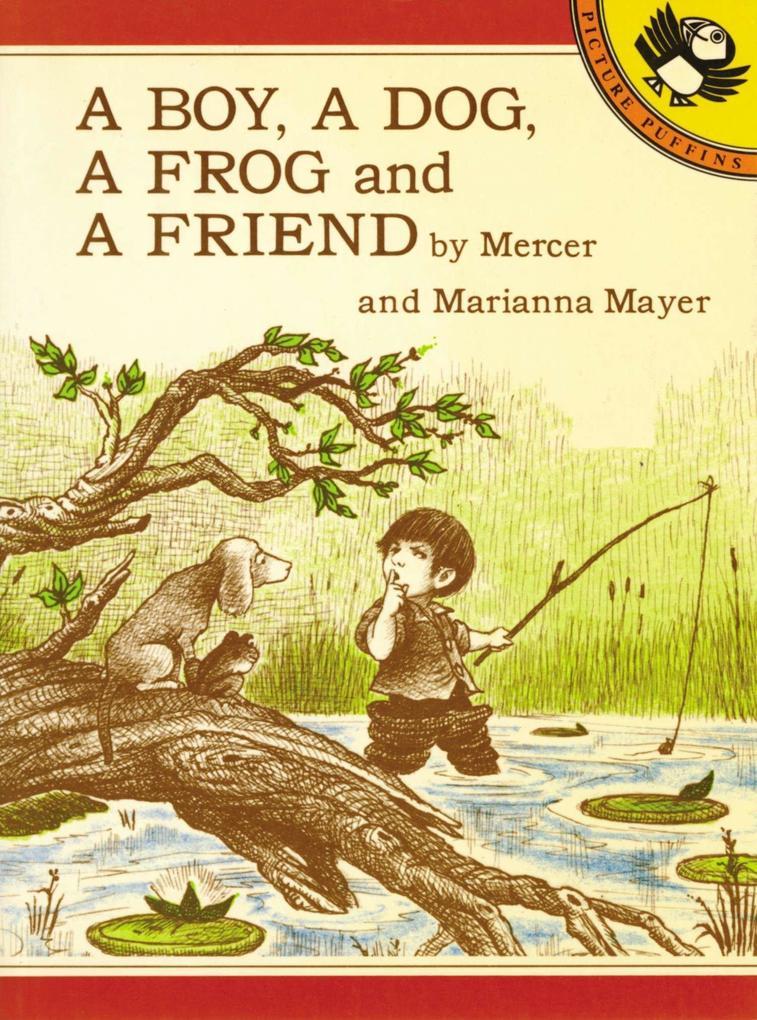 A Boy, a Dog, a Frog, and a Friend als Taschenbuch