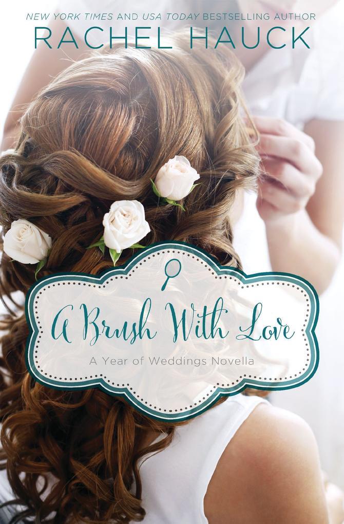 A Brush with Love als eBook Download von Rachel...