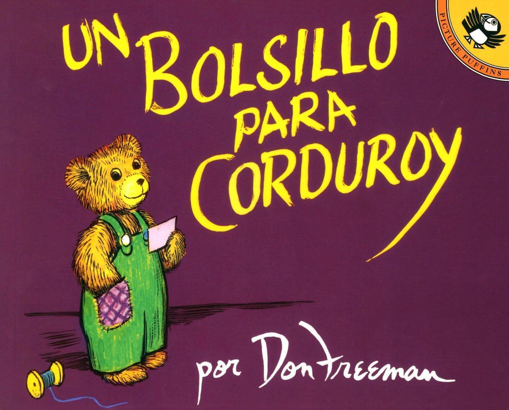 Un Bolsillo Para Corduroy = A Pocket for Corduroy als Taschenbuch