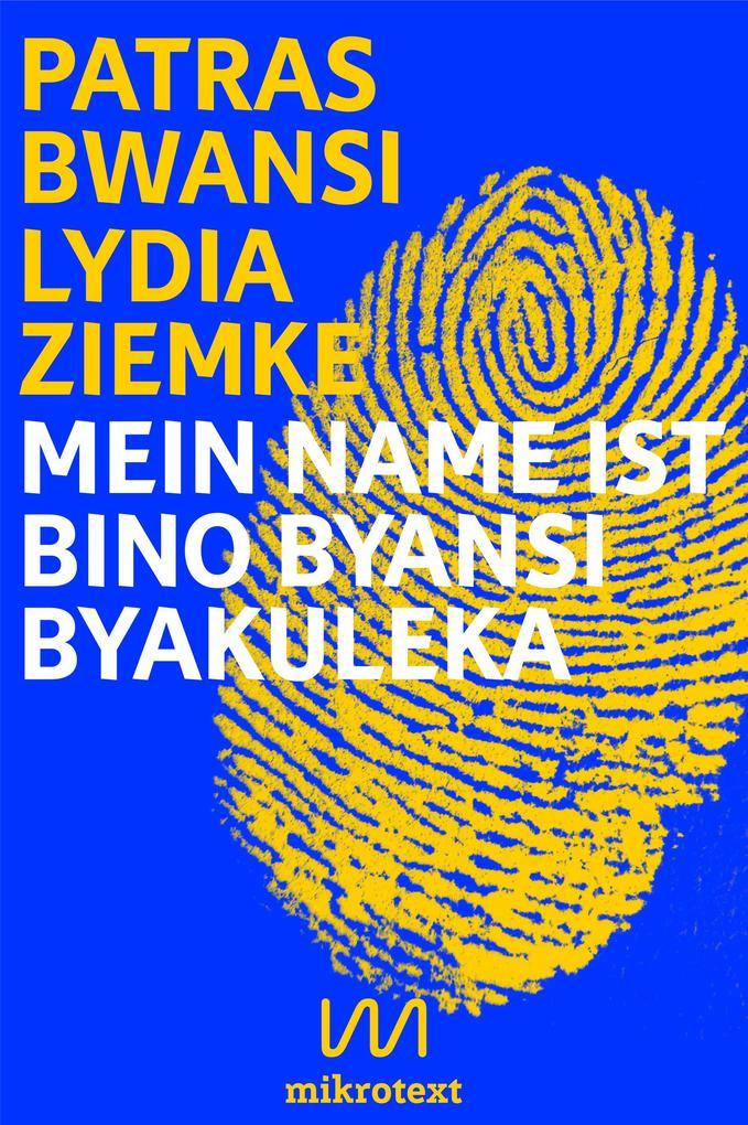 Mein Name ist Bino Byansi Byakuleka als eBook epub
