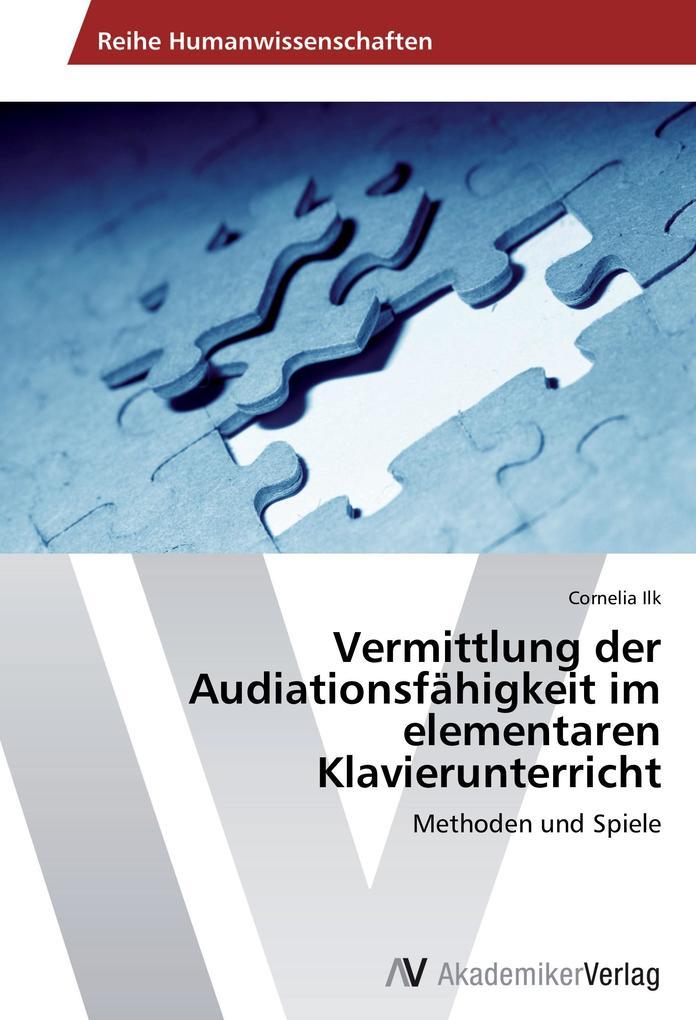 Vermittlung der Audiationsfähigkeit im elementa...